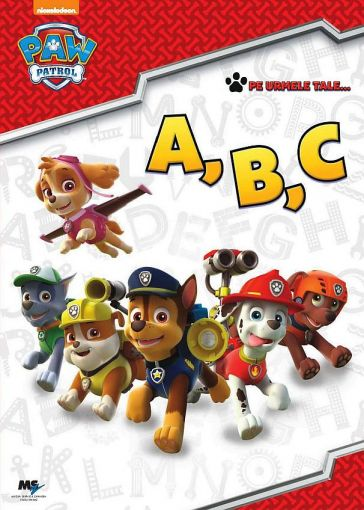 Paw Patrol - Carte educationala A, B, C